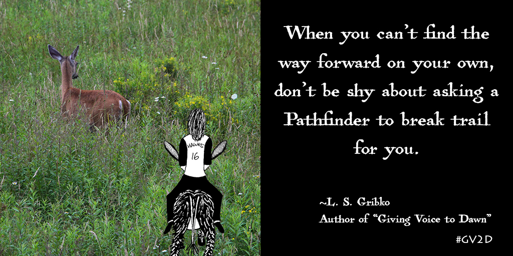 Episode 2 ~ When Lost in the Weeds, Ask the Pathfinder